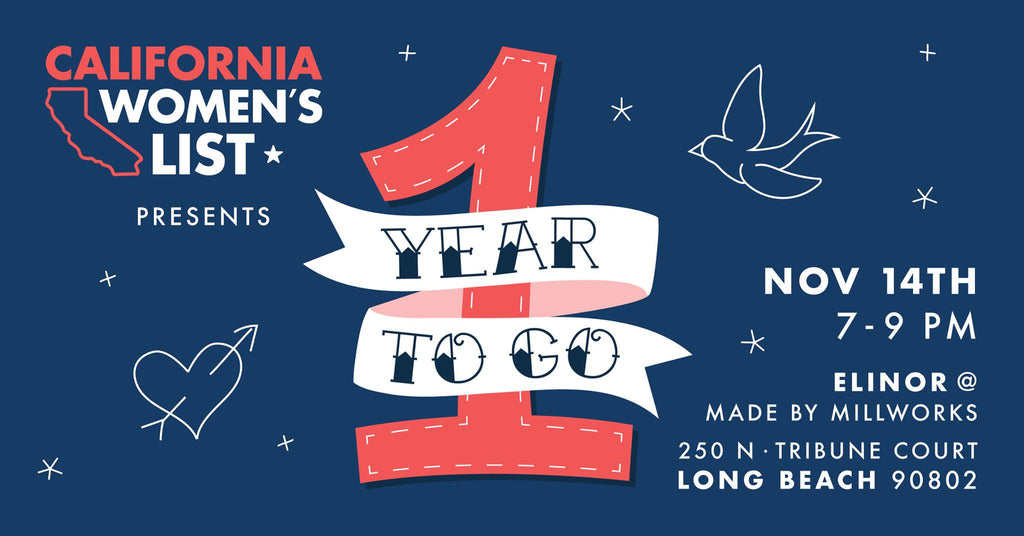 California Women's List Presents: One Year To Go
