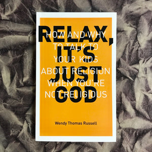 Relax It's Just God