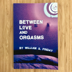 Between Love and Orgasms
