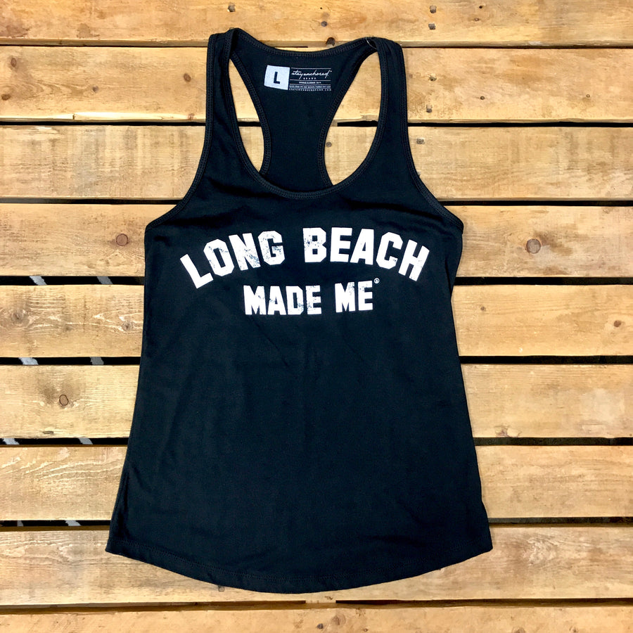 Long Beach Made Me - Racer Back Tank Collection