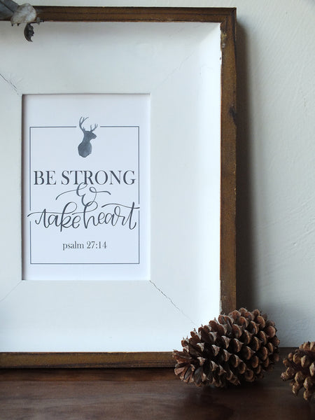 Be Strong & Take Heart · Instant Download