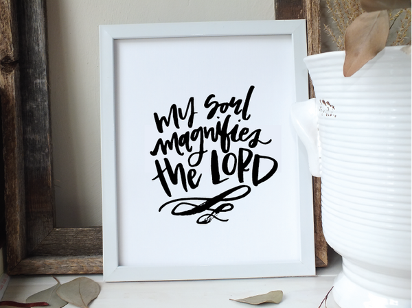My Soul Magnifies the Lord · Instant Download