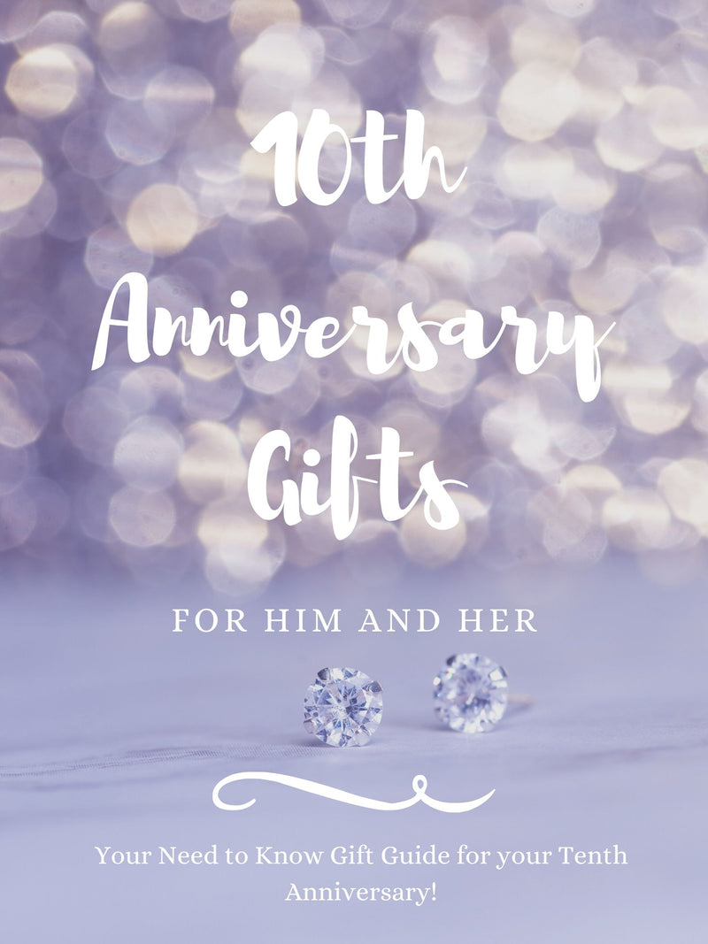 10th Anniversary Gifts for Him and Her