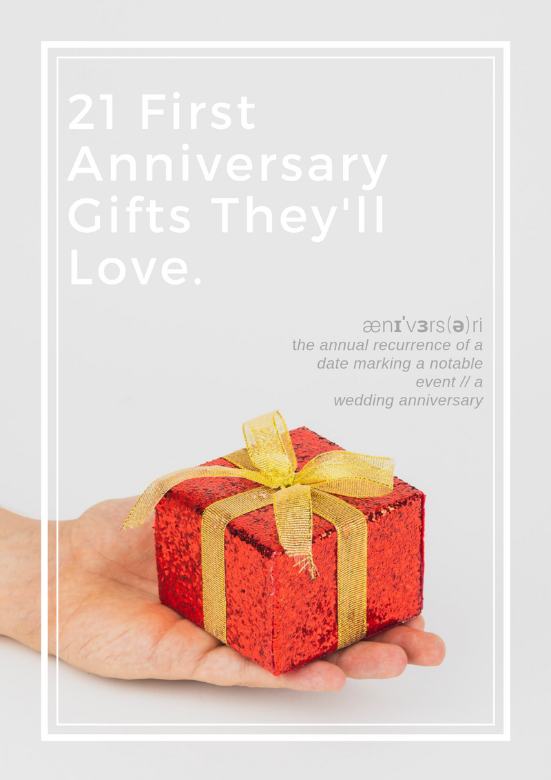 21 Meaningful First Year Anniversary Gifts They'll Love