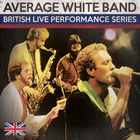 Average White Band (British Live Performance Series)