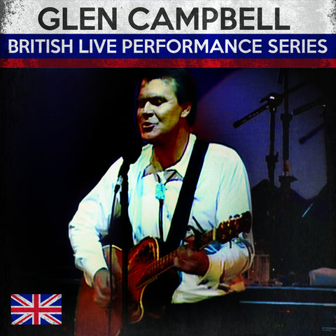 Glen Campbell (British Live Performance Series)