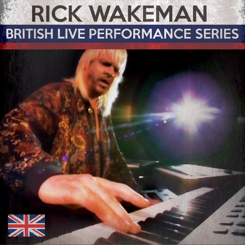 Rick Wakeman (British Live Performance Series)