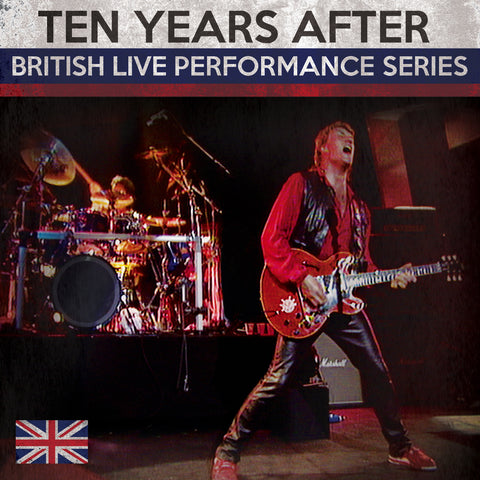 Ten Years After (British Live Performance Series)