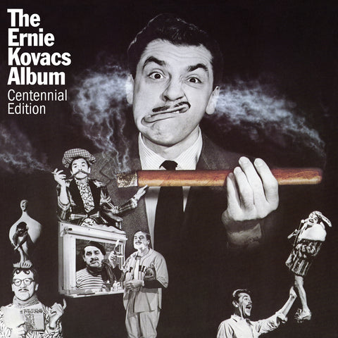 The Ernie Kovacs Album: Centennial Edition