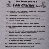 Coal Region Pride - 10 Reasons You Know You're A Coal Cracker T-Shirt