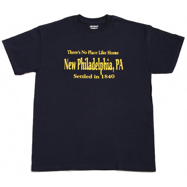 No Place Like Home - New Philadelphia, PA T-Shirt