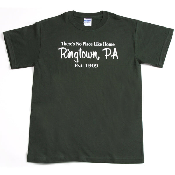 No Place Like Home - Ringtown, PA T-Shirt