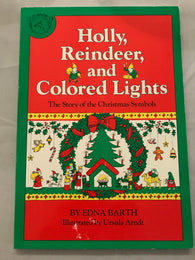 Holly, Reindeer & Colored Lights