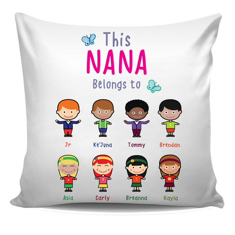 This Nana Belongs to Pillow Cover