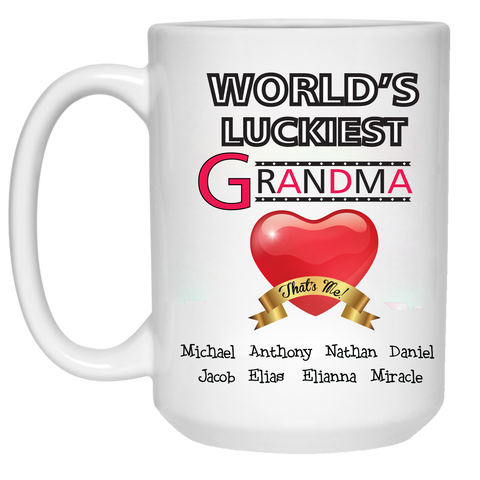 World's Luckiest Grandma NaNa Personalized High Quality Ceramic Coffee Mug Both Sides Print