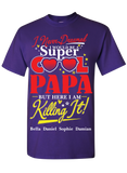 I Never Dreamed I Would be Super Cool Papa T-Shirts Hoodies New Edition On Sale Today Only