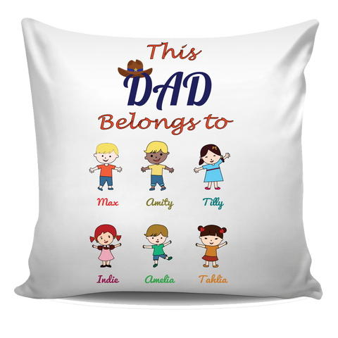 This Dad Belongs to Pillow Cover