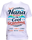 Call me Nana/Grandma Because I am way too cool T-Shirts Hoodies Special Price $19.99 Today Only