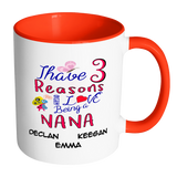 I have reasons Colorful Coffee Mug - Limited Edition