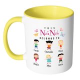 This NaNa Belongs to Personalized Colorful Coffee Mug Print Both Sides - Limited Edition