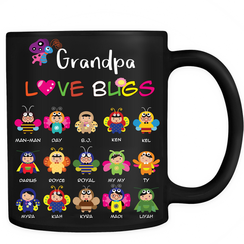 Grandpa Daddy's Love Bugs Personalized Coffee Mugs High Quality