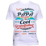 Call me Papa/Grandfather Because I am way cool T-Shirts Hoodies Special Edition ***On Sale Today Only***
