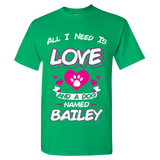 All I Need is Love and a Dog T-Shirts On Sale Today Only