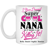 I Never Dreamed I Would Be Super Cool Nana Personalized Ceramic Coffee Mugs Special Edition