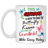 This Grandma is never too busy for Butterfly Kisses Personalized Ceramic Coffee Mugs Special Edition