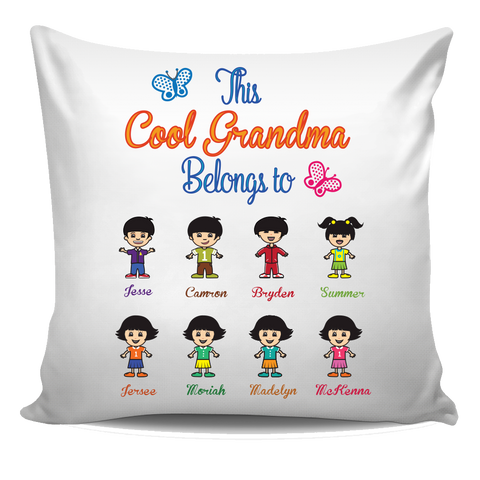 This Cool Grandma Belongs to Pillow Cover