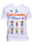 This Cool Grandma Belongs to T-Shirts Hoodies Special Edition ***On Sale Today Only***