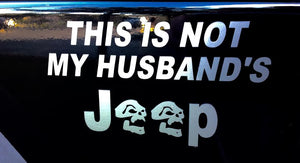 This Is Not My Husbands Jeep Decal