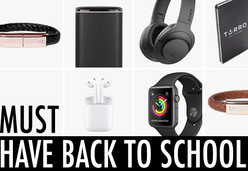 Must-Have, Back-to-School Tech