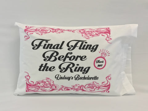 Final Fling Before the Ring Standard Pillowcase