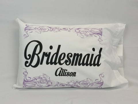 Bridesmaid Standard Pillowcase with Personalization