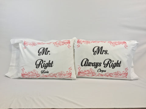 Mr. Right and Mrs. Always Right Standard Pillowcase Set with Personalization