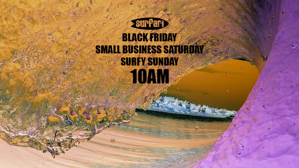 Surfari Black Friday Weekend Sale