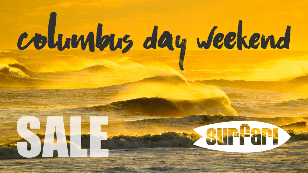 Surfari Columbus Day Weekend Sale