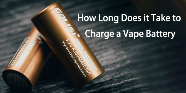 How Long Does It Take To Charge A Vape Battery?