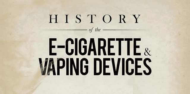 10 SMOKING-HOT FACTS ABOUT VAPING HISTORY AND HOW IT BEGAN