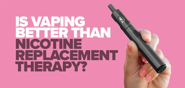 Vaping: Better Than Nicotine Replacement Therapy Says PHE