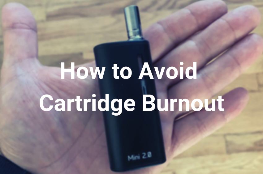 VAPE CARTRIDGES - HOW TO AVOID BURNOUT AND LAST