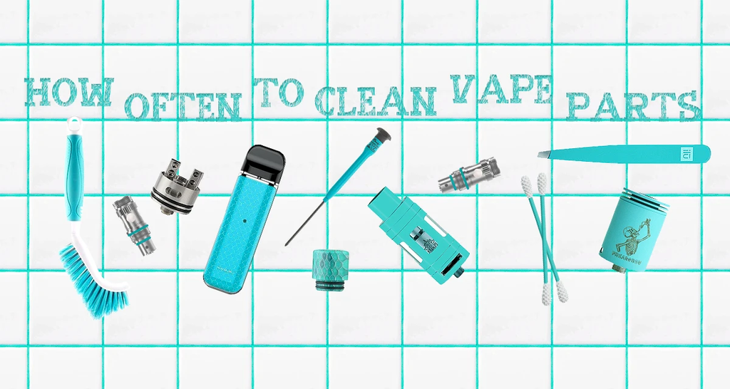 HOW OFTEN TO CLEAN VAPE PARTS
