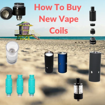 HOW TO BUY NEW VAPE COILS - BEGINNERS GUIDE