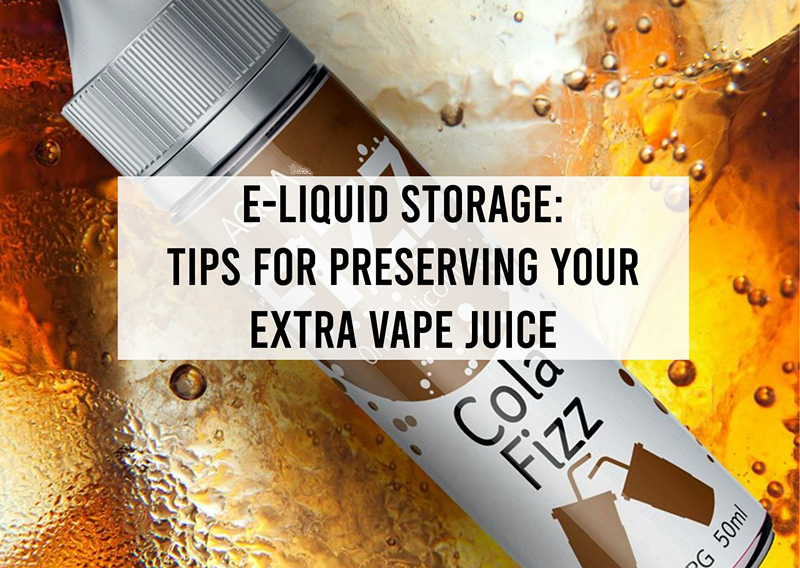 E-Liquid Storage: Tips for Preserving Your Extra Vape Juice