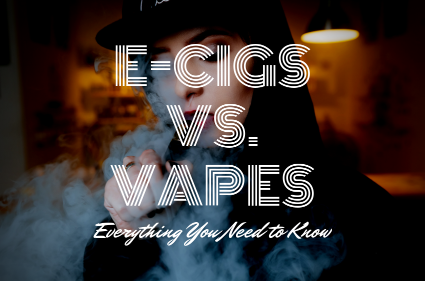 E-CIGARETTE VS VAPORIZER - EVERYTHING YOU NEED TO KNOW