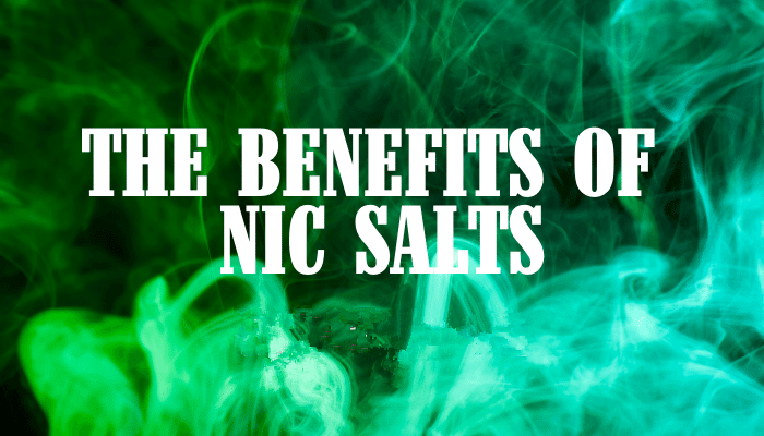 What are the Benefits of Nicotine Salts?