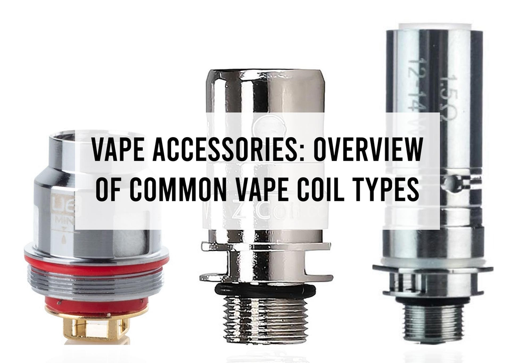 Vape Accessories: Overview of Common Vape Coil Types