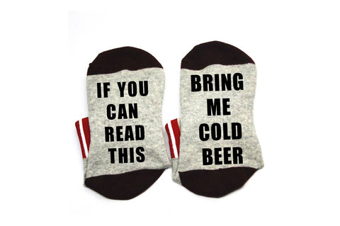 Socks - If you can read this...Bring me cold beer!