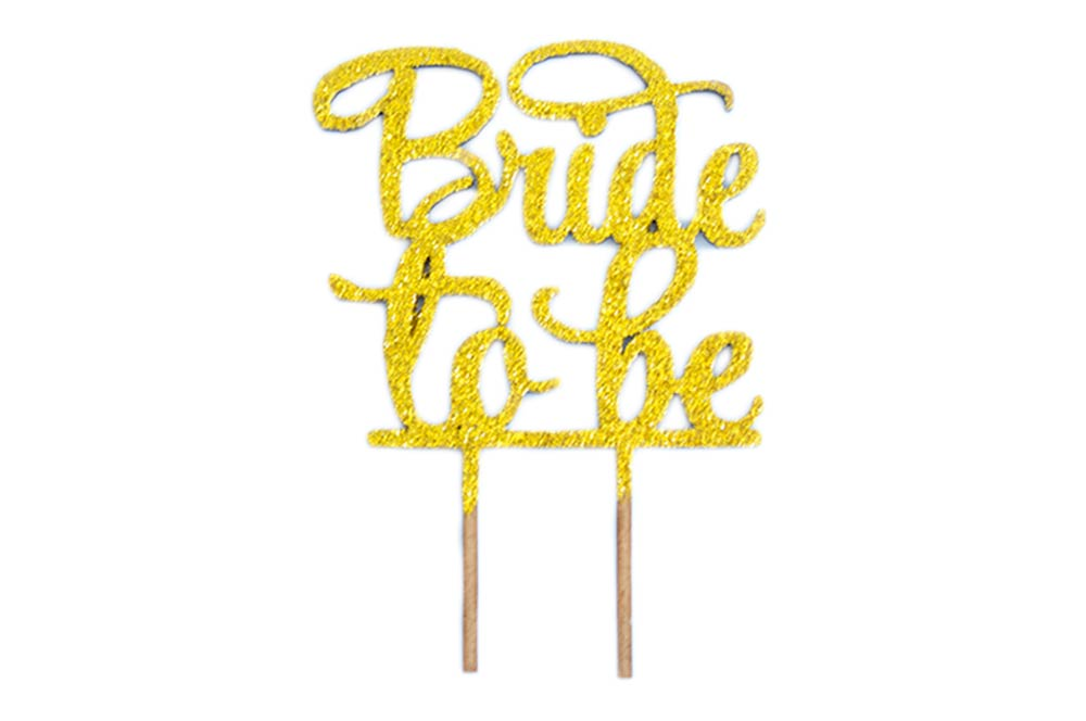 Cake Topper - Bride To Be Gold